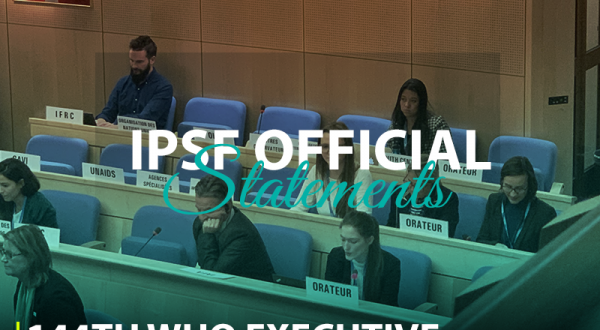 IPSF STATEMENTS AT THE 144th WHO EXECUTIVE BOARD