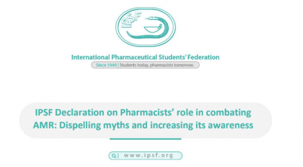 IPSF Declaration on Pharmacists' role in combating AMR: Dispelling myths and increasing its awareness